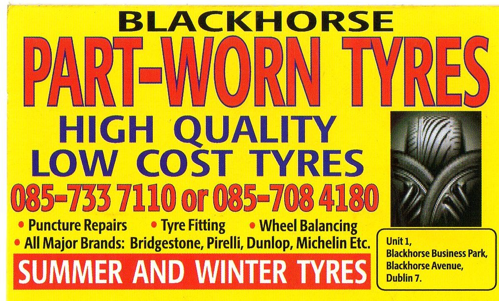 Blackhorse Tyres New And Part Worn Tyres In Cabra Dublin 7