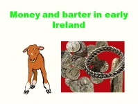 Money and barter in early Ireland