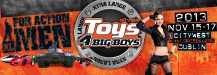 TOYS 4 BIG BOYS 2013
