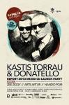KASTIS TORRAU & DONATELLO Report 2013 CD Give Away Party in DUBLIN