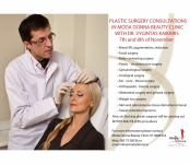 Plastic Surgery consultations with Dr Vygintas Kaikaris 7th/8th November