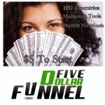 Five Dollar Funnel - darbas internete...