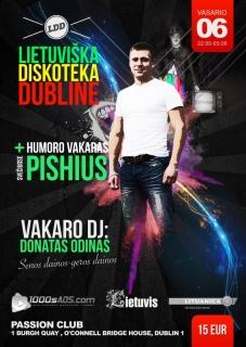 Lietuviška Diskoteka Dubline + PISHIUS!