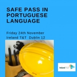 Safe Pass course in Portuguese language Friday 24th November €130