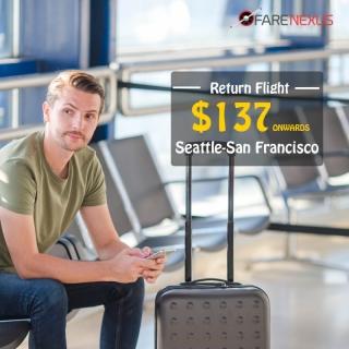Cheap Return flight tickets   Seattle-San Francisco   CAD $137 onwards