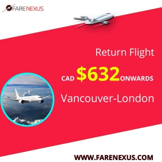 Cheap Return Flight Ticket |Vancouver-London | $632  Onwards