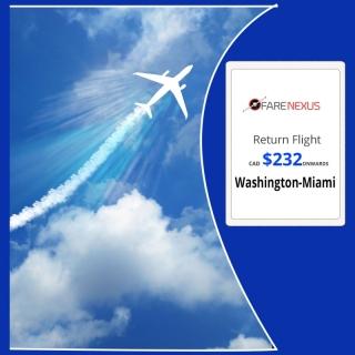 Cheap Return Flight Ticket  Washington-Miami   $232  Onwards