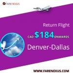 cheap Return air Tickets | Denver-Dallas | CAD $184 Onwards