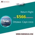 Book Return  flight Ottawa- Cayo coco CAD $566