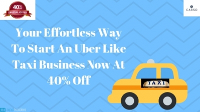 Your Effortless Way To Start An Uber Like Taxi Business Now At 40% Off